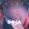 Ruleta (feat. Erik) [Christian Petcu Remix] - Single, Inna