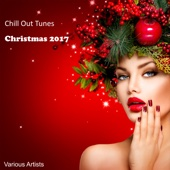 Chill out Tunes Christmas 2017