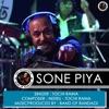 Sone Piya Single