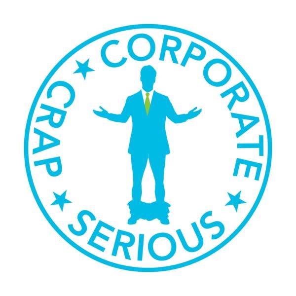 Serious Corporate Crap
