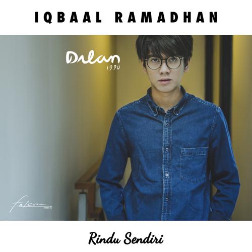 Iqbaal Ramadhan - Rindu Sendiri (Dilan 1990) - Iqbaal Ramadhan
