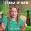 Get Back Up Again - Single, Reese Oliveira