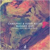 Bugged Out, CamelPhat & Audio Bullys