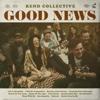 Rend Collective - Good News  artwork