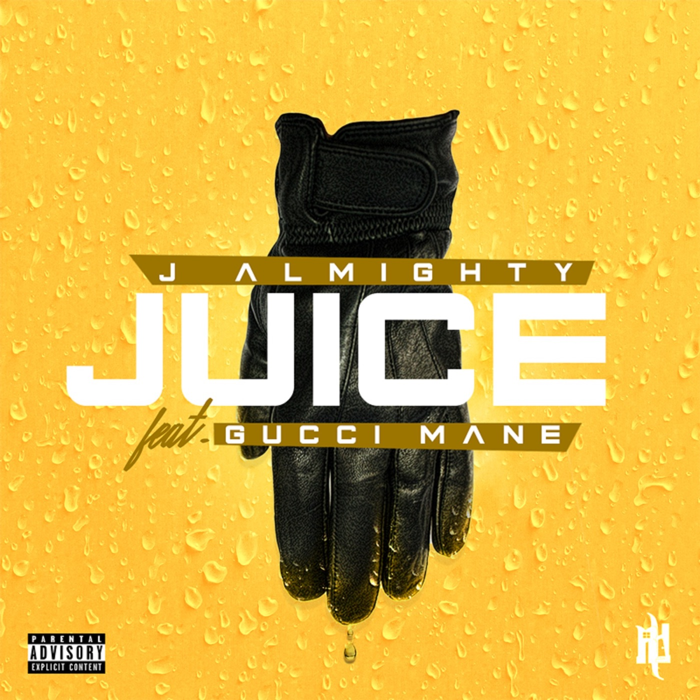 J Almighty - Juice (feat. Gucci Mane) - Single Cover