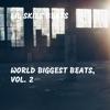 World Biggest Beats, Vol. 2