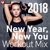 New Year, New You Workout Mix 2018 (60 Min Non-Stop Workout Mix 130 BPM)
