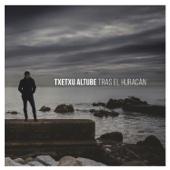 Txetxu Altube - Tras el Huracán portada