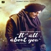 Its All About You - Sidhu Moose Wala mp3