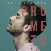 Pablo Alborán - Prometo (Edit) portada