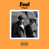 Strapped - FOOL