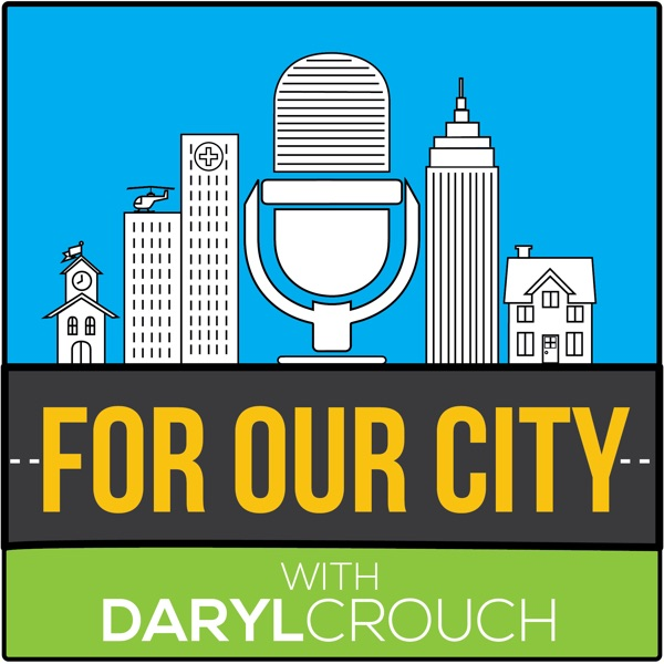 For Our City Podcast