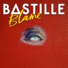 Blame (Bunker Sessions) - Single, Bastille