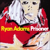 Ryan Adams - Prisoner artwork