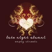 Empty Streets (Haji & Emanuel Remix) - Late Night Alumni