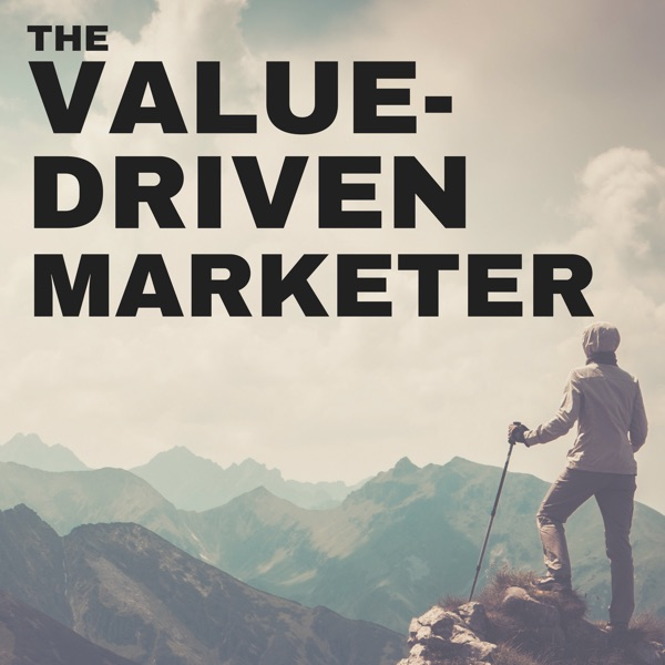 The Value-Driven Marketer