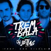 [Baixar ou Ouvir] Trem-Bala (feat. Ana Vilela) em MP3