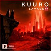 KUURO - Savage скачать бесплатно и слушать онлайн