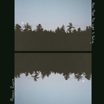 Now That the Light Is Fading – EP