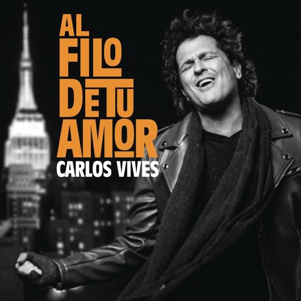 Carlos Vives - Al Filo de Tu Amor - Single (2017) [iTunes Plus M4A ACC]
