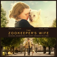 The Zookeeper\'s Wife (Original Motion Picture Soundtrack)