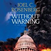 Without Warning (Unabridged) - Joel C. Rosenberg Cover Art