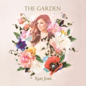 The Garden (Deluxe Edition), Kari Jobe