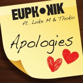 Apologies (feat. Luke M & Thoko) - Euphonik