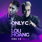 [Download] Nao Ca Vang (feat. Lou Hoang) MP3