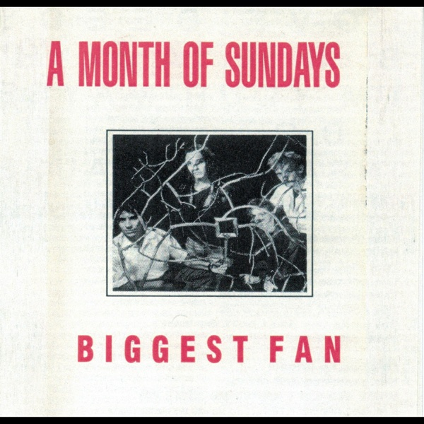 Biggest Fan - EP | A Month of Sundays