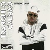 Tranquilo Calmao - FClan