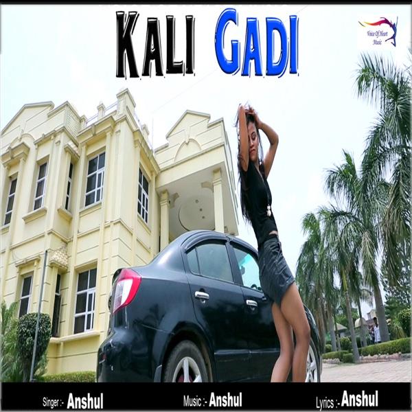 Kali Gadi - Single | Anshul
