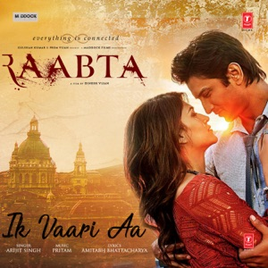 Download Chord RAABTA – Ik Vaari Aa Chords and Lyrics