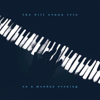 On a Monday Evening (Live) – Bill Evans Trio