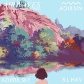 Airwaves (feat. Azuria Sky & B. L. Hav)