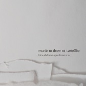Music to Draw To: Satellite (feat. Emilíana Torrini)
