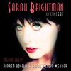 In Concert (Live) [with Andrea Bocelli & Andrew Lloyd Webber], Sarah Brightman