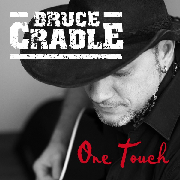 One Touch - Single | Bruce Cradle