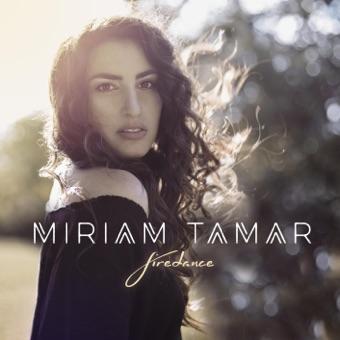 Firedance – EP – Miriam Tamar