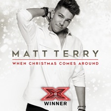 When Christmas Comes Around by Matt Terry
