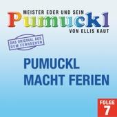 07: Pumuckl macht Ferien (Das Original aus der Fernsehserie)