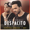 Despacito (Versión Urbana/Sky) - Single, Luis Fonsi & Daddy Yankee