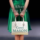 After You Left (Unabridged) - Carol Mason Cover Art