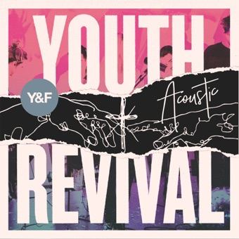 Youth Revival Acoustic – Hillsong Young & Free