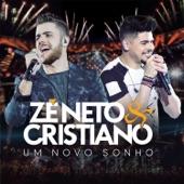 A New Dream - Deluxe, Zé Neto & Cristiano