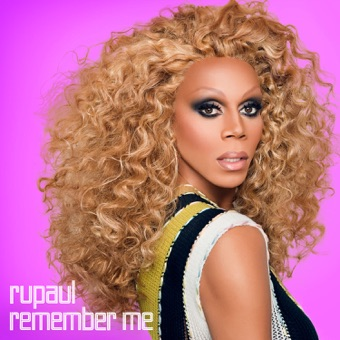 Remember Me: Essential, Vol. 1 – RuPaul