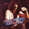 Roxy By Proxy (Live), Frank Zappa & The Mothers