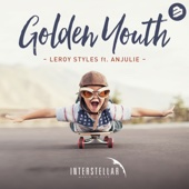 Leroy Styles - Golden Youth (feat. Anjulie) [Radio Edit] artwork