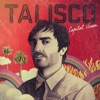 TALISCO - Thousand Suns