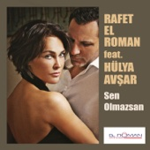 Sen Olmazsan (feat. Hülya Avşar)